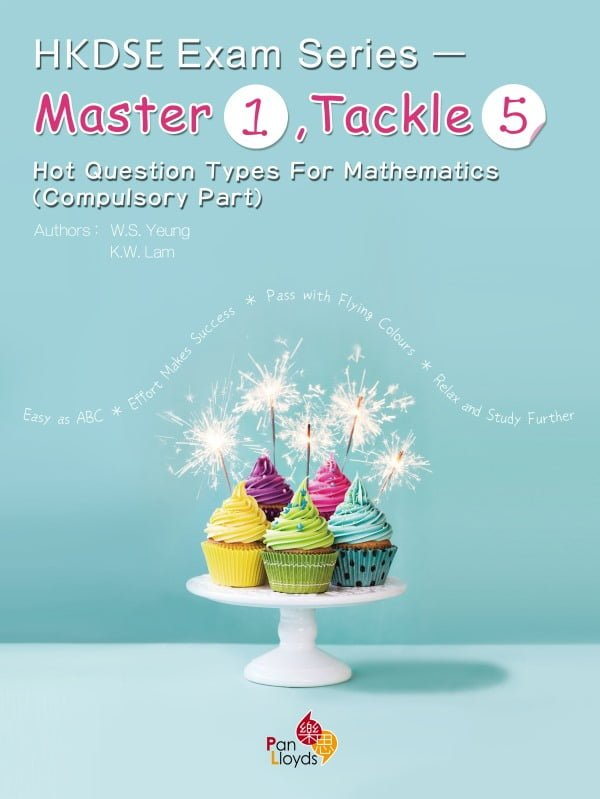 HKDSE Exam Series — Master 1, Tackle 5 Hot Question Types for Mathematics (Compulsory Part)
