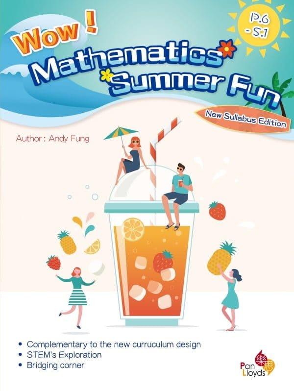 Wow! Mathematics Summer Fun (New Syllabus Edition)