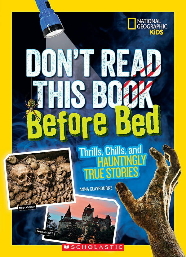 National Geographic Kids: Don't Read This Book Before Bed