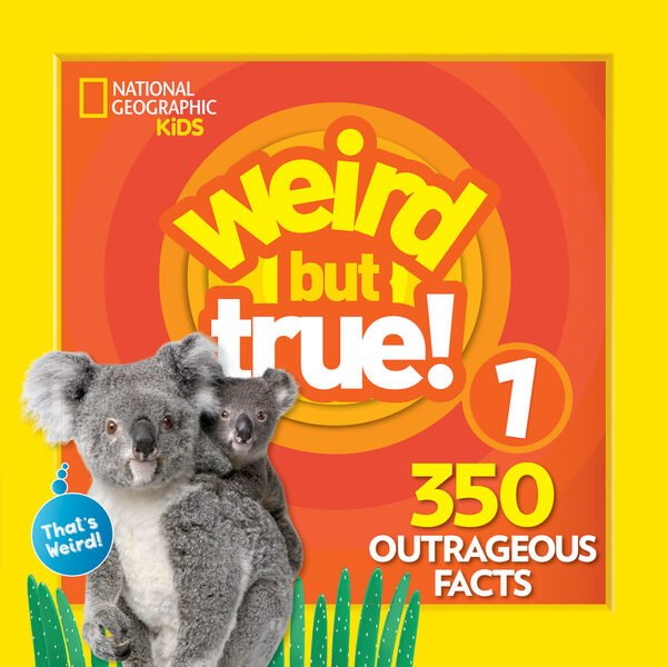 National Geographic Kids: Weird but True! 1 Expanded Edition