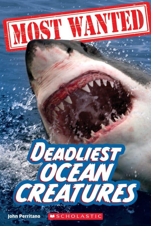 Most Wanted: Deadliest Ocean Creatures