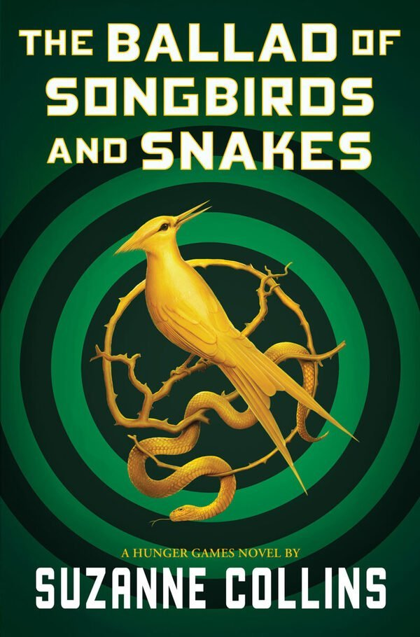 BALLAD OF SONGBIRDS AND SNAKES, THE (A HUNGER GAMES NOVEL)